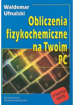 Obliczenia fizykochemiczne na Twoim PC