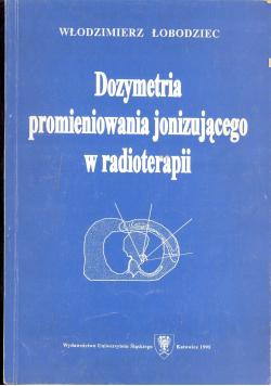 Dozymetria promieniowania jonizującego w radioterapii