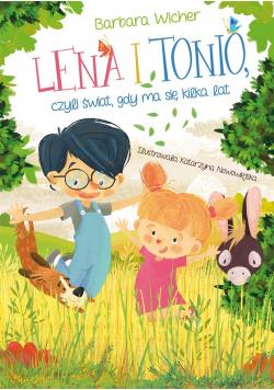 Lena i Tonio, czyli świat, gdy ma się kilka lat