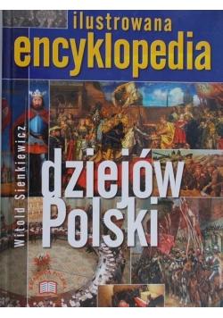 Ilustrowana encyklopedia dziejów Polski