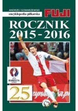 Encyklopedia piłkarska Fuji Rocznik 2015 - 2016