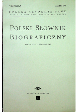 Polski słownik biograficzny Tom XXXV/3 zeszyt 146