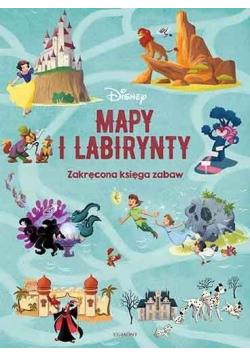 Disney. Mapy i labirynty. Zakręcona księga zabaw