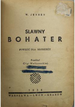 Sławny bohater 1934 r