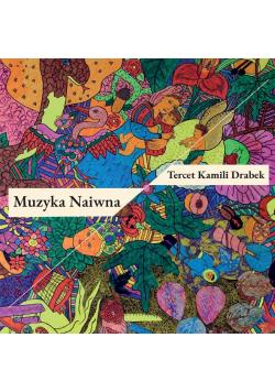 Muzyka Naiwna (CD)
