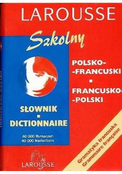 Słownik szkolny Polsko - francuski francusko - polski