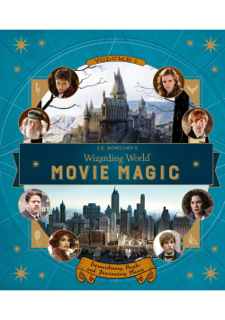 J.K. Rowlings Wizarding World Movie Magic