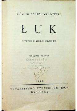 Łuk powieść współczesna 1929r