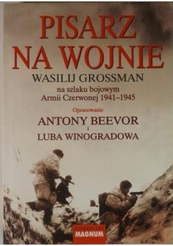 Pisarz na wojnie Wasilij Grossman na szlaku bojowym Armii Czerwonej 1941 do 1945