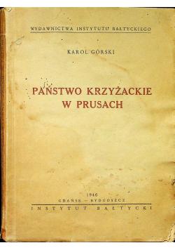 Państwo krzyżackie w Prusach 1946 r
