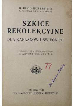 Szkice rekolekcyjne  1934 r