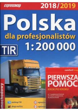 Polska dla profesjonalistów 2018/2019 Atlas samochodowy 1 200 000 Pierwsza pomoc