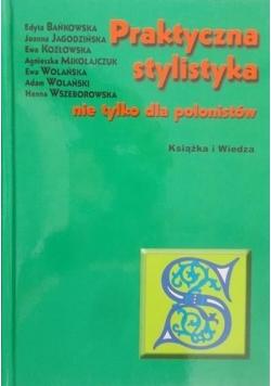 Praktyczna stylistyka nie tylko dla polonistów