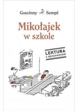 Mikołajek w szkole Lektura z opracowaniem