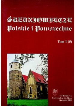 Średniowiecze polskie i powszechne Tom 1