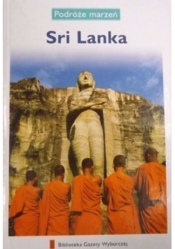 Podróże marzeń Sri Lanka