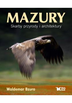 Mazury Skarby przyrody i architektury
