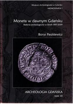 Moneta w dawnym Gdańsku Tom VI
