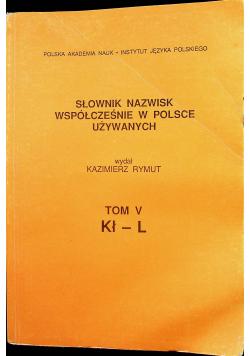 Słownik nazwisk współcześnie w Polsce używanych Tom  V