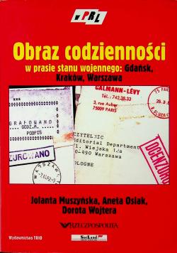 Obraz codzienności w prasie stanu wojennego Gdańsk Kraków Warszawa