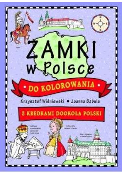 Zamki w Polsce do kolorowania - z kredkami