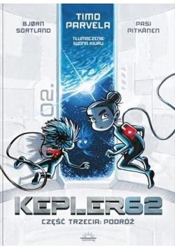 Kepler62 T.3 Podróż