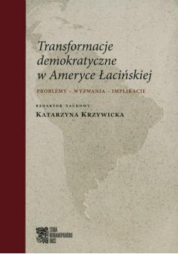 Transformacje demokratyczne w Ameryce Łacińskiej