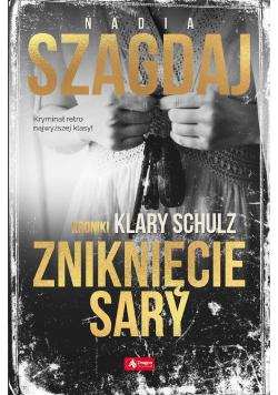 Zniknięcie Sary. Kroniki Klary Schulz