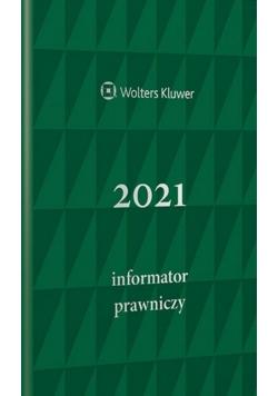 Informator Prawniczy 2021 zielony