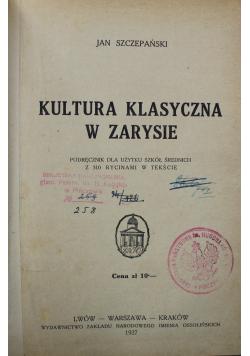 Kultura klasyczna w zarysie 1927 r.
