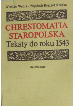 Chrestomatia Staropolska teksty do roku 1543