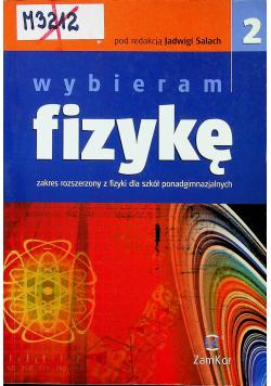 Wybieram fizykę 2 Podręcznik Zakres rozszerzony Szkoła ponadgimnazjalna