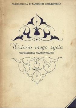 Historia mego życia Wspomnienia Warszawianki