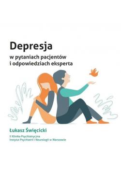 Depresja w pytaniach pacjentów i odpowiedziach...
