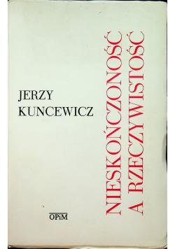 Nieskończoność a rzeczywistość + autograf Jerzy Kuncewicz