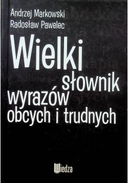 Wielki słownik wyrazów obcych i trudna