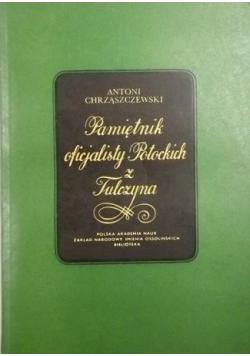 Pamiętniki oficjalisty Potockich z Tulczyna