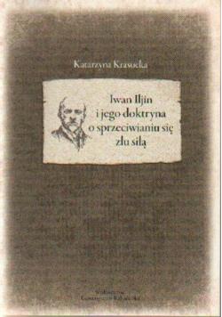 Iwan Iljin i jego doktryna o sprzeciwianiu się złu siłą