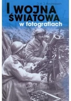 I Wojna Światowa w fotografiach