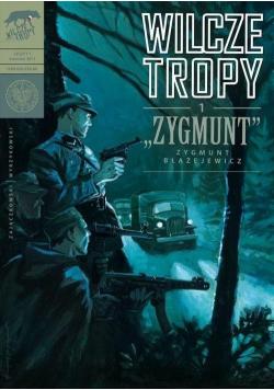 Wilcze tropy T.1 Zygmunt