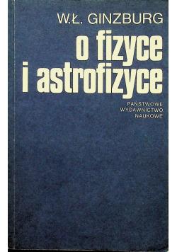 O fizyce i astrofizyce