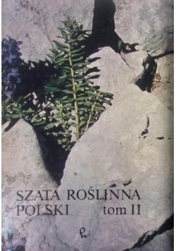Szata roślinna Polski Tom II