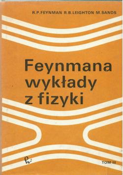 Feymana wykłady z fizyki  tom 3
