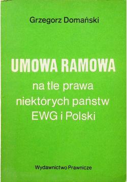 Umowa Ramowa na tle prawa niektórych państw EWG i Polski