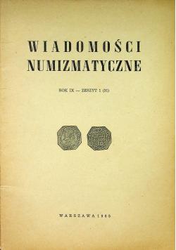 Wiadomości numizmatyczne Rok IX