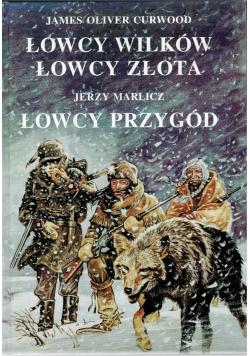 Łowcy Wilków Łowcy Złota Łowcy Przygód