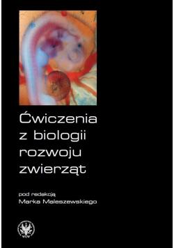 Ćwiczenia z biologii rozwoju zwierząt + CD