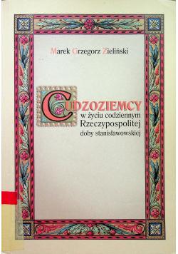 Cudzoziemcy w życiu codziennym Rzeczypospolitej doby stanisławowskiej