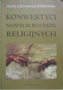 Konwertyci nowych ruchów religijnych