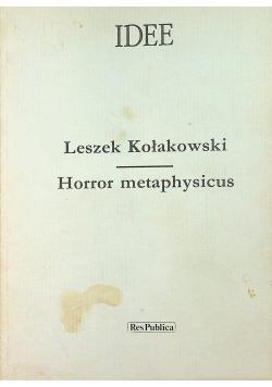 Horror metaphysicus plus autograf  Kołakowskiego
